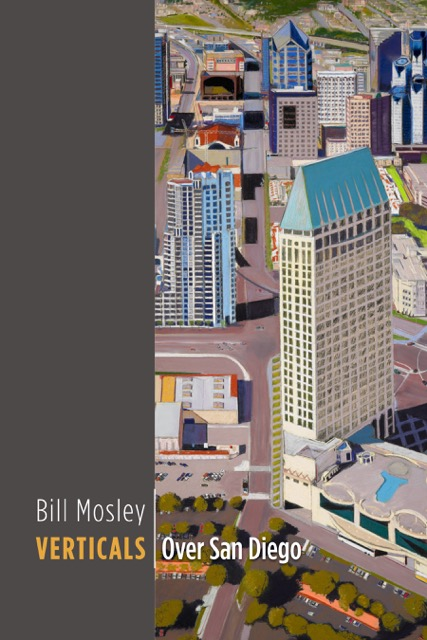 Verticals | Over San Diego A New Book by BILL MOSLEY